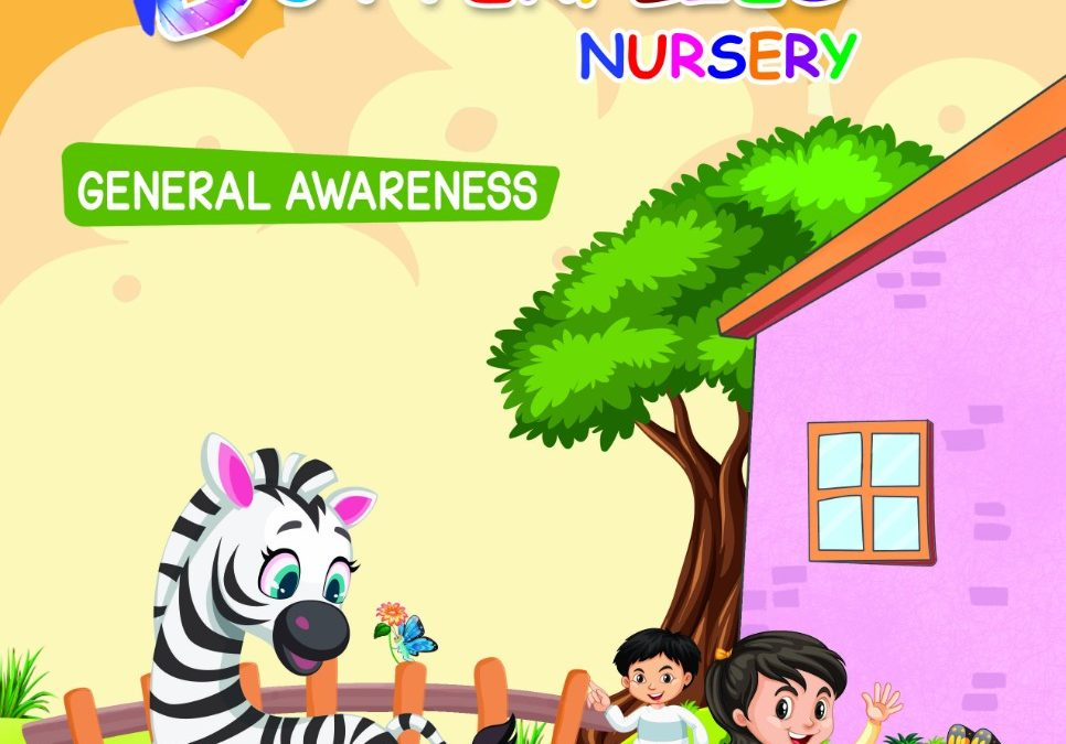 NURSERY-GENERAL AWARENESS