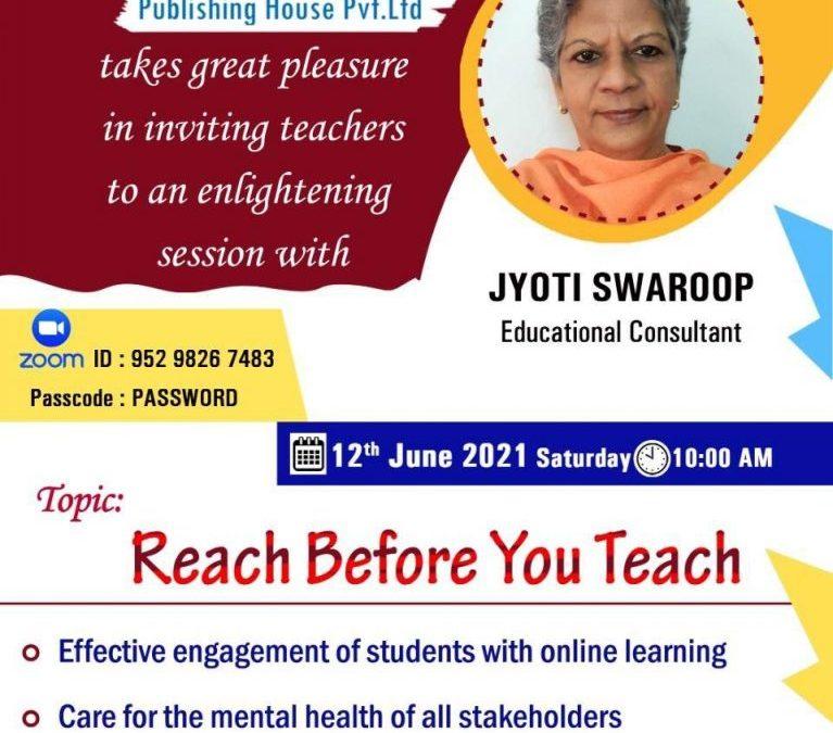 Reach Before You Teach